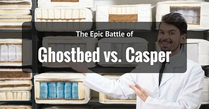 Ghostbed Vs. Casper